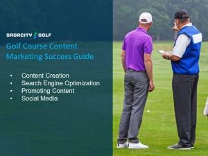 Golf Course Content Marketing Success Guide